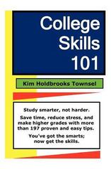 College Skills 101 1st Edition 9781453780763 1453780769