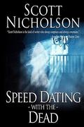 Speed Dating with the Dead 0 9781453813850 1453813853