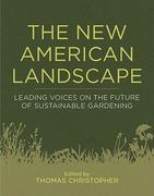 The New American Landscape 1st Edition 9781604691863 1604691867
