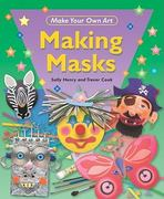 Making Masks 0 9781448815838 1448815835