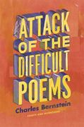 Attack of the Difficult Poems 0 9780226044774 0226044777