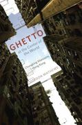 Ghetto at the Center of the World 1st Edition 9780226510200 0226510204