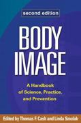 Body Image, Second Edition 2nd Edition 9781609181826 1609181824