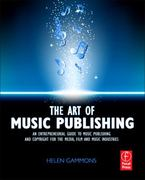 The Art of Music Publishing 1st Edition 9780240522357 0240522354