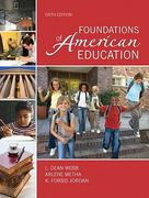 Foundations of American Education, Student Value Edition 6th edition 9780132582537 0132582538