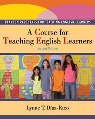 A Course for Teaching English Learners 2nd Edition 9780132490351 0132490358