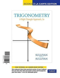 Trigonometry: A Right Triangle Approach, Books a la Carte Plus MyMathLab/MyStatLab Student Access Kit 5th Edition 9780321698407 0321698401