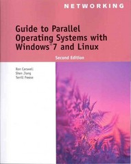 Guide to Parallel Operating Systems with Windows 7 and Linux 2nd edition 9781111543709 1111543704