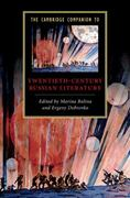 The Cambridge Companion to Twentieth-Century Russian Literature 1st Edition 9781139798648 1139798642