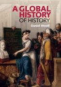 A Global History of History 1st Edition 9780521699082 0521699088
