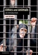 Ethics and Animals 1st Edition 9780521717731 0521717736