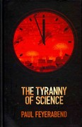 The Tyranny of Science 1st edition 9780745651897 0745651895