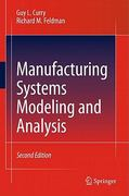Manufacturing Systems Modeling and Analysis 2nd Edition 9783642166174 3642166172