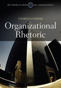 Organizational Rhetoric 1st Edition 9780745647166 0745647162