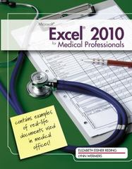 Microsoft Excel 2010 for Medical Professionals 1st Edition 9780538748452 0538748451