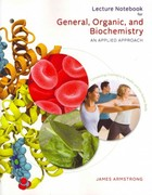 Lecture Notebook for Armstrong's General, Organic, and Biochemistry: An Applied Approach 1st edition 9780840068262 0840068263