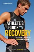 The Athlete's Guide to Recovery 1st Edition 9781934030677 1934030678