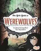 The Girls' Guide to Werewolves 0 9781429654531 1429654538