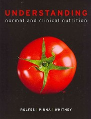 Understanding Normal and Clinical Nutrition 9th edition 9781133714835 1133714838