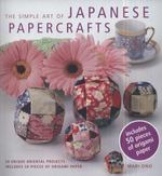 The Simple Art of Japanese Papercrafts 0 9781907563089 1907563083