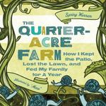 Quarter-Acre Farm 0 9781580053402 1580053408