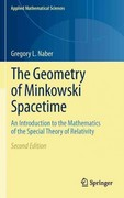 The Geometry of Minkowski Spacetime 2nd edition 9781441978370 1441978372