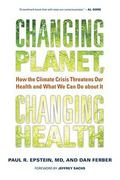 Changing Planet, Changing Health 0 9780520269095 0520269098