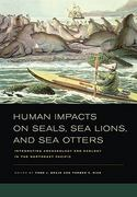 Human Impacts on Seals, Sea Lions, and Sea Otters 1st Edition 9780520948976 0520948971