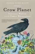 Crow Planet 1st Edition 9780316019118 0316019119
