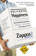 Delivering Happiness 1st Edition 9780446576222 0446576220