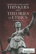Thinkers and Theories in Ethics 0 9781615303113 1615303111