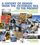 A History of Design from the Victorian Era to the Present 2nd Edition 9780393732726 039373272X