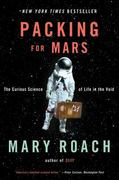 Packing for Mars 1st Edition 9780393339918 0393339912