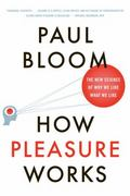 How Pleasure Works 1st Edition 9780393340006 0393340007