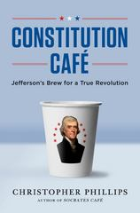 Constitution Cafe 1st Edition 9780393064803 0393064808