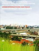 Urban Intersections: São Paolo 0 9780393733525 0393733521