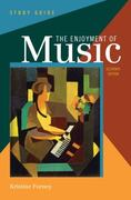 Study Guide: The Enjoyment of Music 11th Edition 9780393912395 0393912396