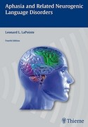Aphasia and Related Neurogenic Language Disorders 4th Edition 9781604062625 1604062622