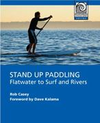 Stand up Paddling 1st Edition 9781594852534 1594852537