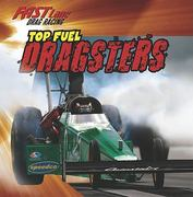 Top Fuel Dragsters 0 9781433947070 1433947072