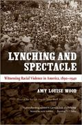 Lynching and Spectacle 1st Edition 9780807871973 0807871974
