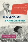 The Senator and the Sharecropper 1st Edition 9780807872024 0807872024