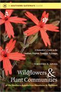 Wildflowers and Plant Communities of the Southern Appalachian Mountains and Piedmont 1st Edition 9780807871720 0807871729