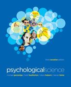 Psychological Science 3rd edition 9780393911527 0393911527