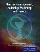 Pharmacy Management, Leadership, Marketing and Finance & eChapters 1st edition 9781449613433 1449613438