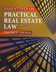 Essentials of Practical Real Estate Law 5th edition 9781111136932 1111136939