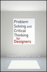 Problem Solving and Critical Thinking for Designers 1st Edition 9781118015629 1118015622