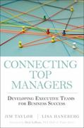 Connecting Top Managers 1st edition 9780137071562 0137071566