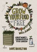 Grow Your Food for Free - Well, Almost 0 9781900322898 1900322897