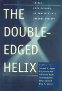 The Double-Edged Helix 0 9780801879265 0801879264